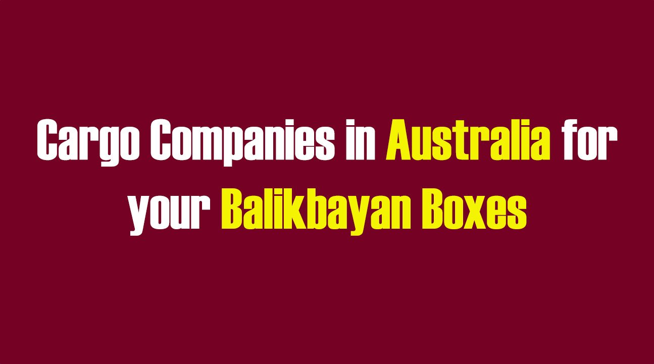 List of Cargo Companies in Australia for your Balikbayan Boxes