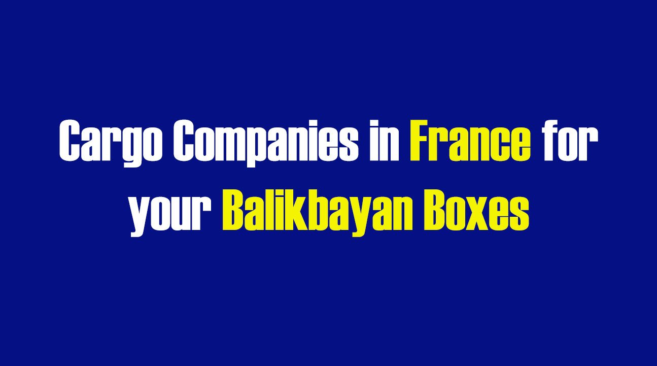 List of Cargo Companies in France for your Balikbayan Boxes