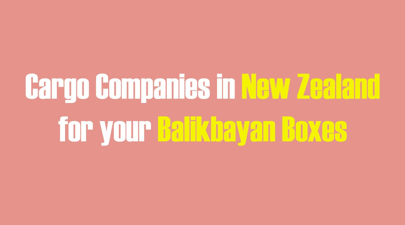 List of Cargo Companies in New Zealand for your Balikbayan Boxes