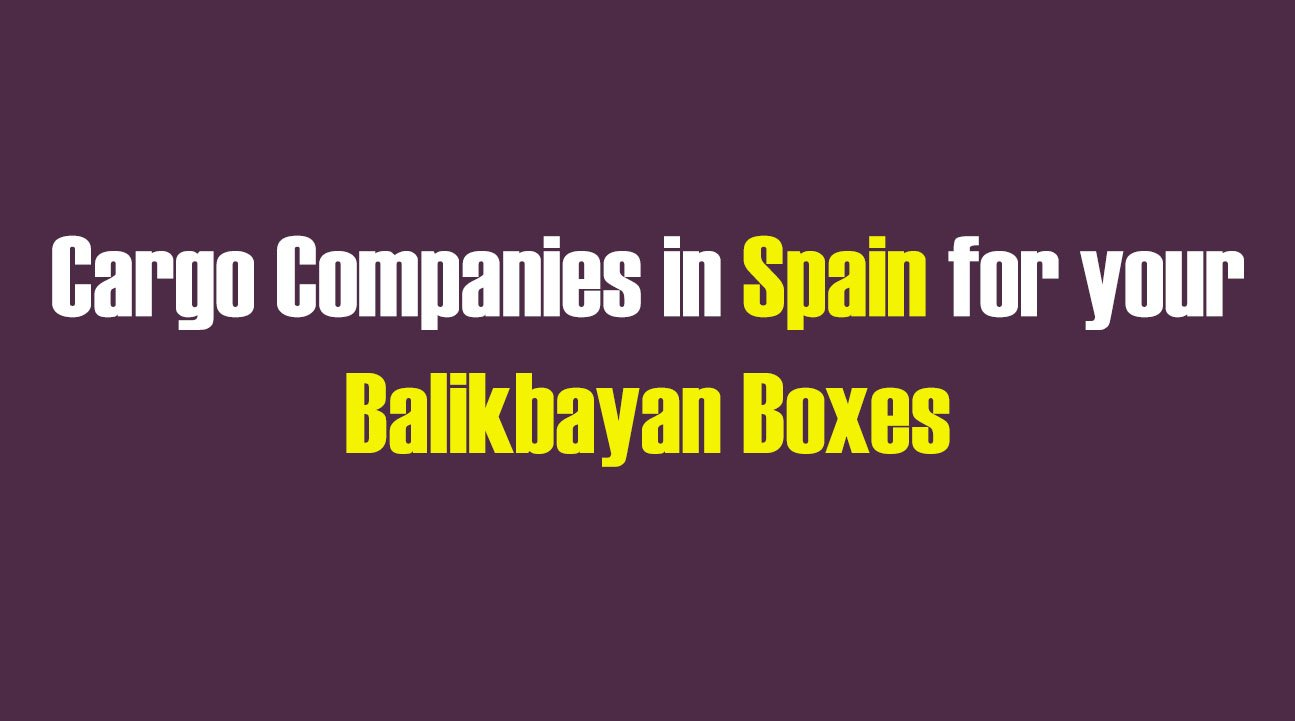 List of Cargo Companies in Spain for your Balikbayan Boxes