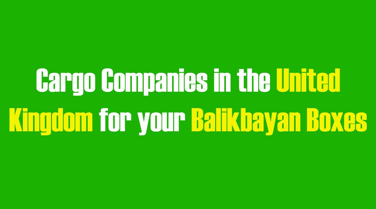List of Cargo Companies in the UK for your Balikbayan Boxes