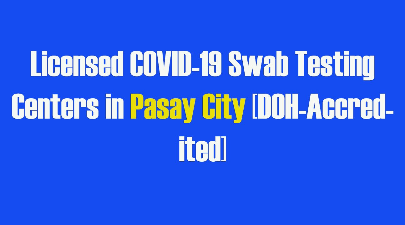 Licensed COVID-19 Swab Testing Centers in Pasay [DOH-Accredited]