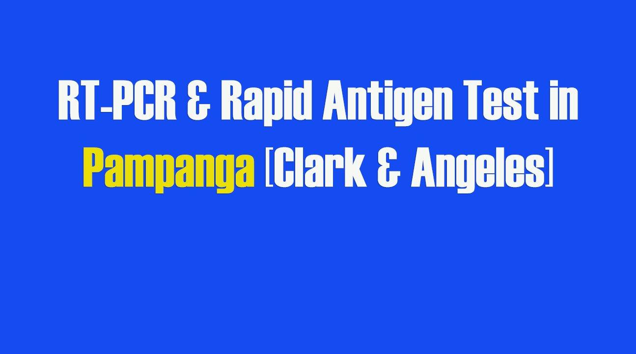 RT-PCR Swab Test in Pampanga [Clark & Angeles]