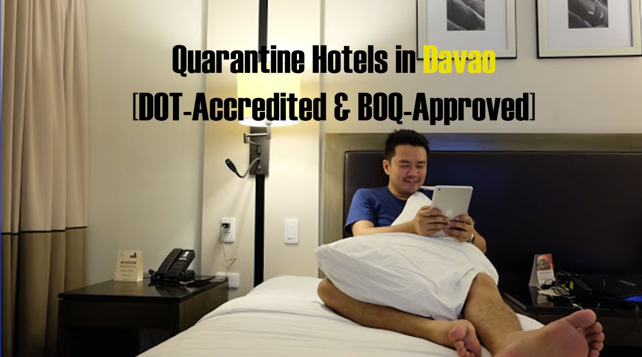 2021 Quarantine Hotels in Davao [DOT-Accredited & BOQ-Approved]