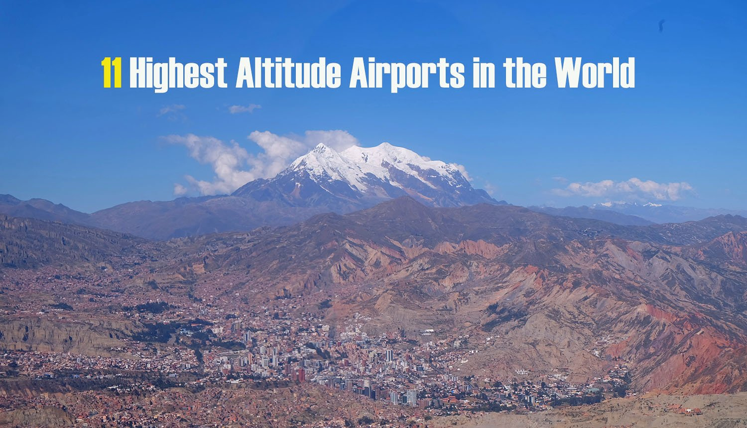 11 Highest Altitude Airports in the World