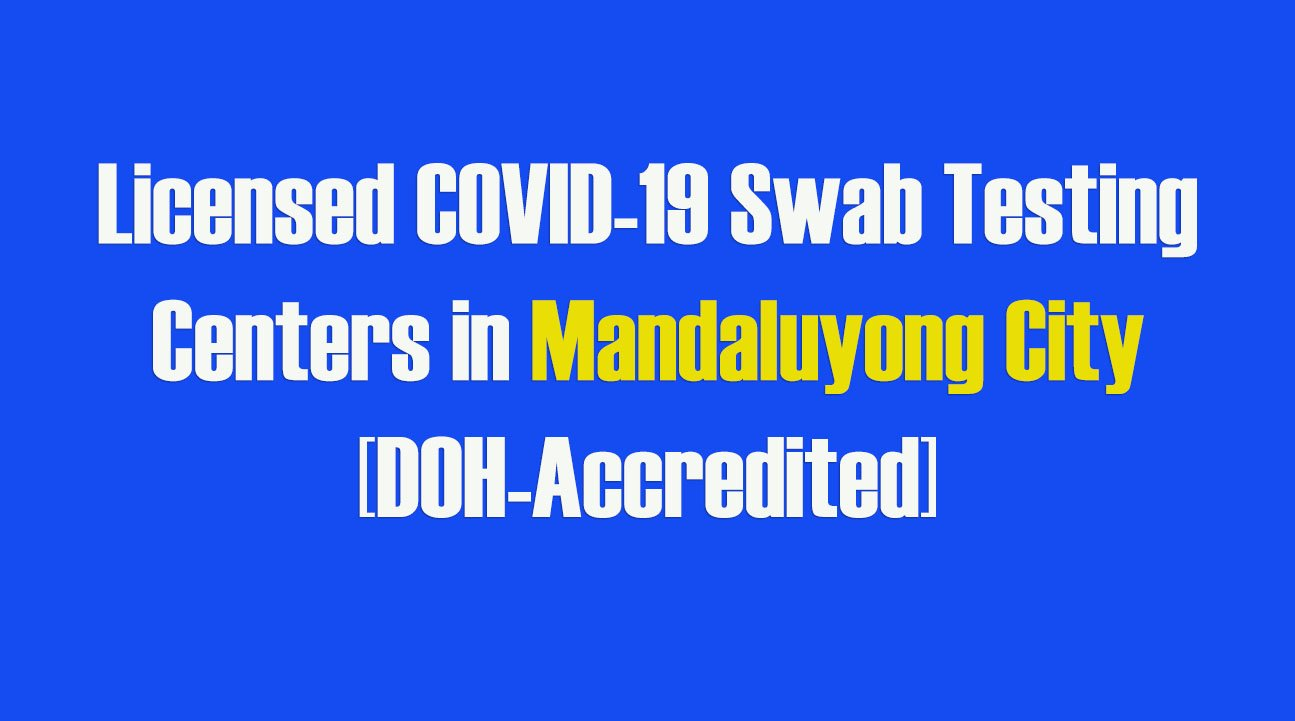 Licensed COVID-19 Swab Testing Centers in Mandaluyong [DOH-Accredited]