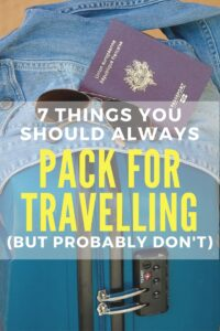 Packing for travelling is tough work. Don't forget to pack these 7 items that just might save your bacon one day!