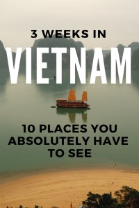 Vietnam is an amazing country with tonnes of things to explore. Find out 10 amazing places you can visit in 3 weeks