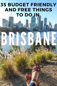 Brisbane is a fantastic city but everyone knows that Australia is not a cheap country to travel in. So here is my list of 35 free and budget friendly things to do in Brisbane to help you stick to your budget