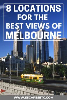 8 of the best views of Melbourne
