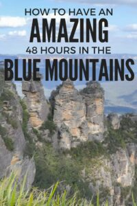 How to have an amazing 48 hours in the Blue Mountains
