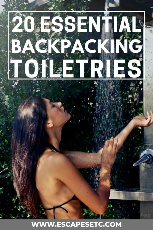 Are you planning for a backpacking trip? Here are my 20 essential backpacking toiletries so you'll be prepared for whatever trip you're taking. #toiletriesforbacking #packingtips #backpackingtips #roundtheworldtravel #rtwtravel #whattopack #backpackingessentials