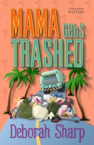 Mama Gets Trashed