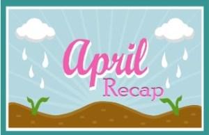 APRIL recap