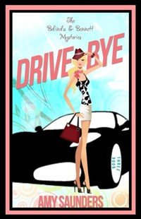 DRIVE BYE AMY SAUNDERS