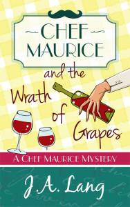 Chef Maurice and the Wrath of Grapes 500x800