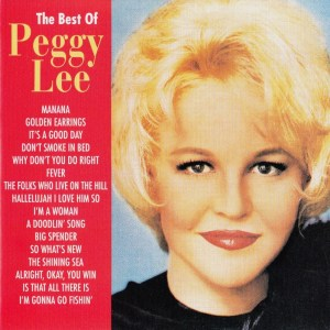 Favorite singer, group, or band: Peggy Lee