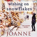 #Spotlight - Wishing on Snowflakes by Joanne DeMaio