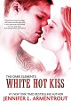 White Hot Kiss - 80