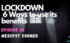 #032 LOCKDOWN 6 ways to get the benefits