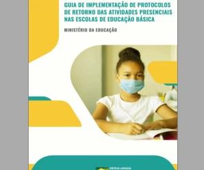 Governo federal publica guia de orientação para o retorno seguro às aulas presenciais nas escolas