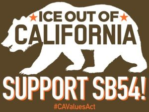 Ice out of California: Support SB-54