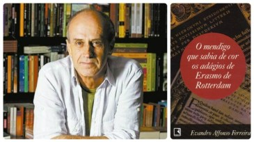 """Evandro Affonso Ferreira - Livro """"O mendigo que sabia de cor os adágios de Erasmo de Rotterdam"""""""