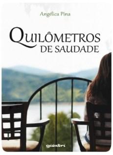 Quilômetros de Saudade, de Angélica Pina