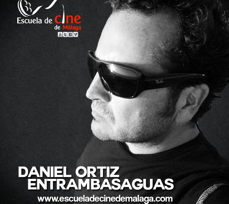 Daniel Ortiz-Entrambasaguas profesor en la II Edición del Curso de Cine 4k de la Escuela de Cine de Málaga