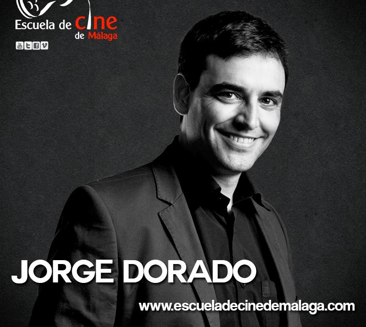 Jorge Dorado – Profesor Curso de Cine Málaga