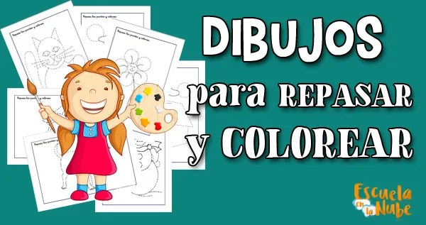 dibujos para repasar y colorear