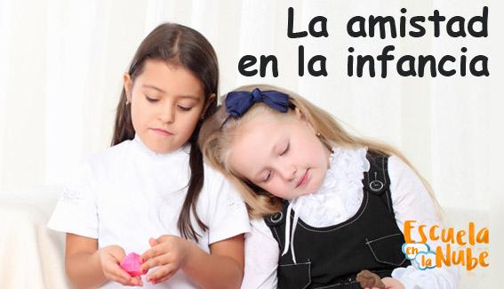 La amistad en la infancia