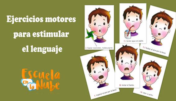 Ejercicios motores para estimular el lenguaje