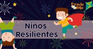resiliencia en niños