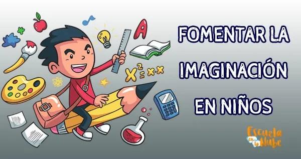 fomentar la imaginacion