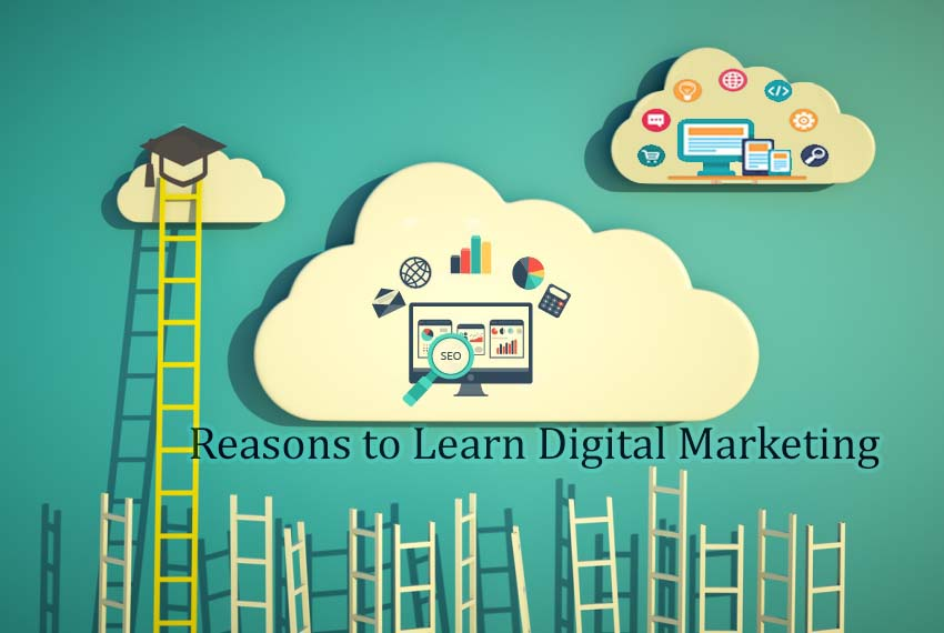 Reasons to Learn Digital Marketing