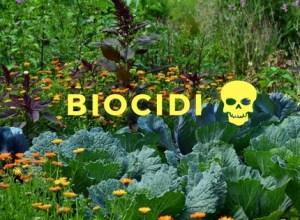 I Biocidi sono tra noi, e stavano capitando per sbaglio nel mio orto!