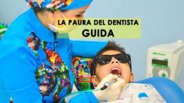 Paura del dentista? Perché l'abbiamo?