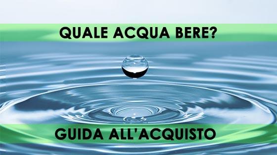 esistere bene - depuratori acqua - GUIDA ACQUISTO BERE