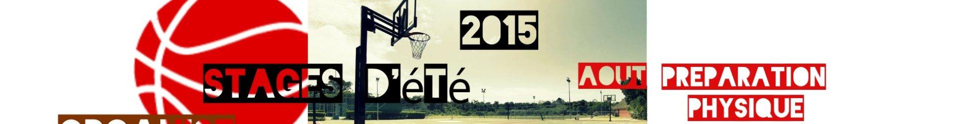 Stage de basket-ball (été 2015)