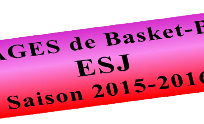 Stages Basket-ball Saison 2015-2016