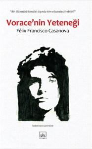 voracenin-yetenegi-felix-francisco-casanova