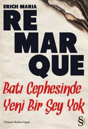 Bati-Cephesinde-Yeni-Bir-Sey-Yok-Erich-Maria-Remarque