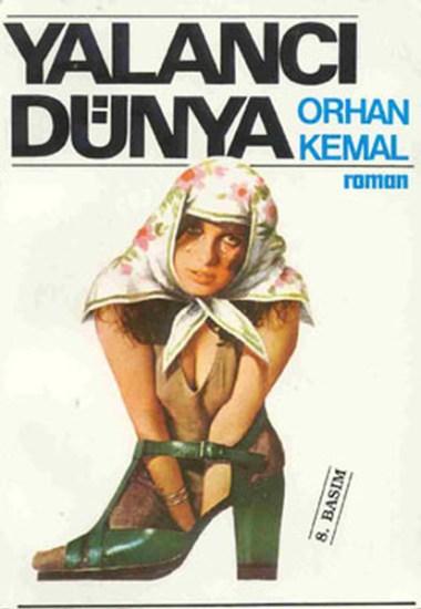 Yalanci-Dunya-Orhan-Kemal