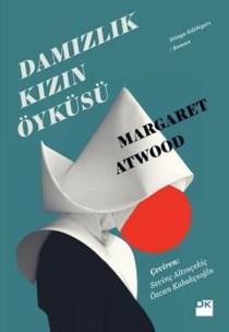 margaret-atwood-damizlik-kizin-oykusu