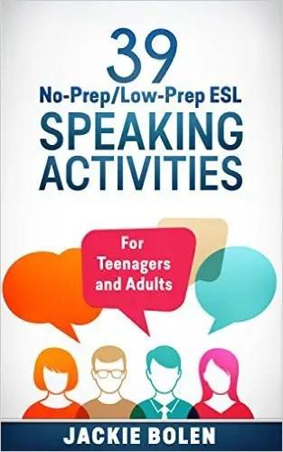 39 ESL Speaking Activities