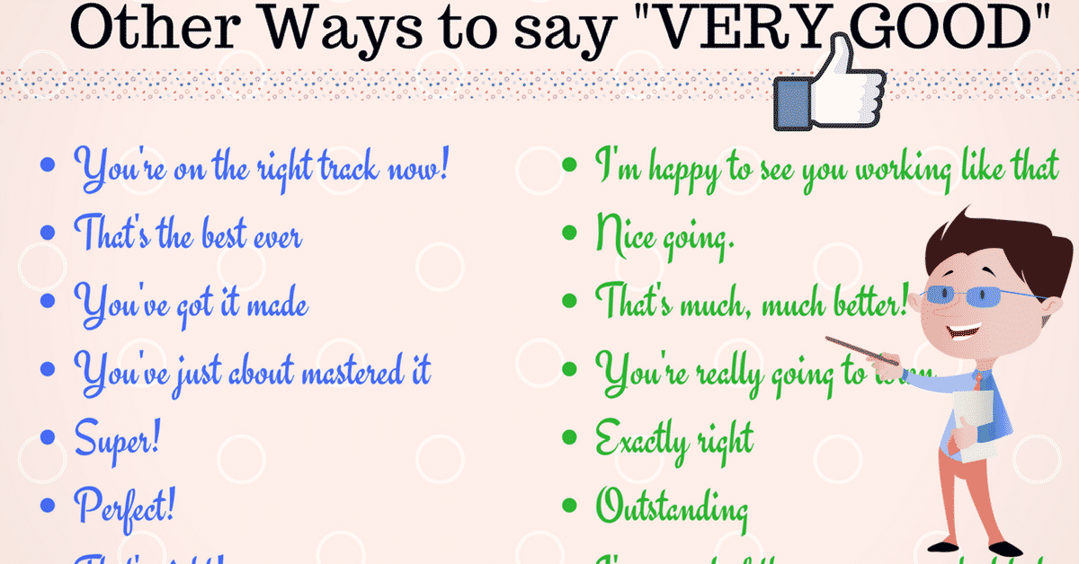 """80+ Ways to Say """"Very Good"""" in English - ESL Buzz"""