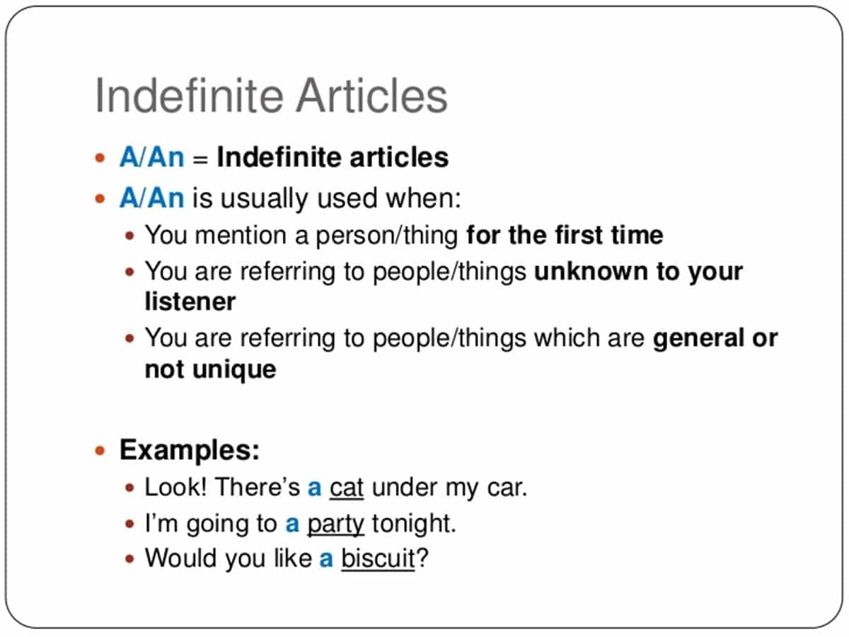 Indefinite Articles A And An