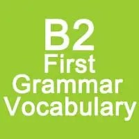 B2 First Grammar and vocabulary