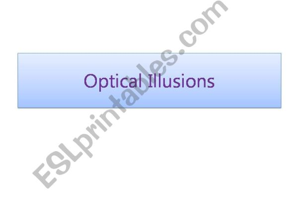 optical illusions esl # 40